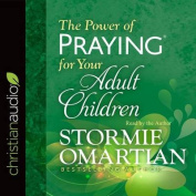The Power of Praying for Your Adult Children [Audio]