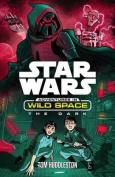 Adventures in Wild Space: The Dark