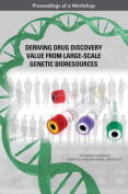 Deriving Drug Discovery Value from Large-Scale Genetic Bioresources