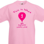 This is what 1 and awesome looks like funny cotton Tshirt Boys or Girls 1st Birthday Gift 1-2 Years Royal Blue, Red or Light Pink