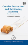 Creative Destruction and the Sharing Economy