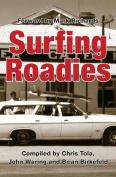 Surfing Roadies