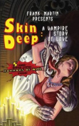 Skin Deep/Ordinary Monsters