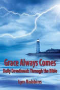 Grace Always Comes