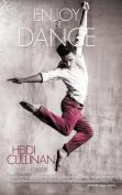 Enjoy the Dance (Dancing)