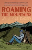Roaming the Mountains with John Parris