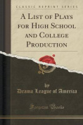 A List of Plays for High School and College Production