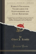 Kimble's Vocational Vocabularies for Stenographers and Court Reporters