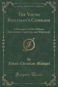 The Young Rifleman's Comrade