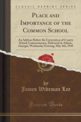 Place and Importance of the Common School
