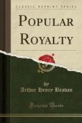 Popular Royalty