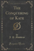 The Conquering of Kate