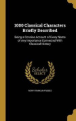 1000 Classical Characters Briefly Described