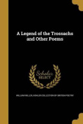 A Legend of the Trossachs and Other Poems