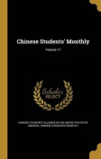 Chinese Students' Monthly; Volume 17
