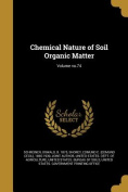 Chemical Nature of Soil Organic Matter; Volume No.74