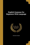 English Grammar for Beginners with Language