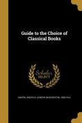 Guide to the Choice of Classical Books