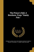 The Prince's Ball, a Brochure. from Vanity Fair.