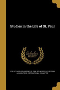 Studies in the Life of St. Paul