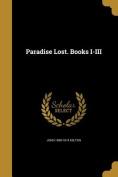 Paradise Lost. Books I-III