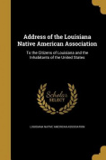 Address of the Louisiana Native American Association