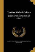 The New Rhubarb Culture