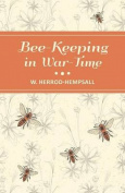 Bee-Keeping in War-Time