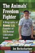 The Animals' Freedom Fighter