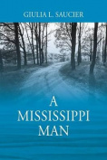 A Mississippi Man
