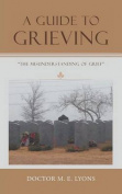 A Guide to Grieving