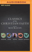 Classics of the Christian Faith [Audio]