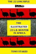 The Illustrated .22 L.R.Hunter in Africa