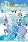 The Snow Princess and Her Horse