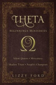 Theta Beginnings Miniseries