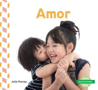 Amor (Love) (Emociones (Emotions))