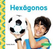Hexágonos (Hexagons) (¡formas Divertidas!  [Spanish]