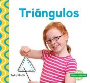 Triángulos (Triangles) (¡formas Divertidas!  [Spanish]
