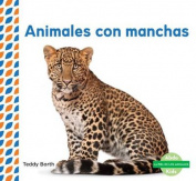 Animales Con Manchas (Spotted Animals) (Piel de los Animales  [Spanish]