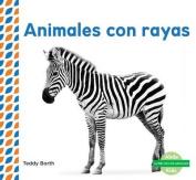 Animales Con Rayas (Striped Animals ) (Piel de los Animales  [Spanish]