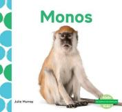 Monos (Monkeys) (¡me Gustan Los Animales!  [Spanish]