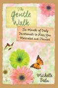 The Gentle Walk