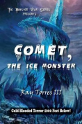 Comet the Ice Monster