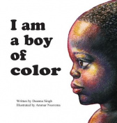 I Am a Boy of Color