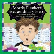 Morris Plunkett, Extraordinary Hero