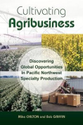 Cultivating Agribusiness