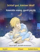 Schlaf Gut, Kleiner Wolf - Xewnen Xwes, Gure Picuk. Zweisprachiges Kinderbuch  [GER]