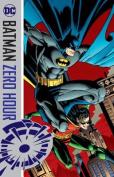 Batman Zero Hour TP