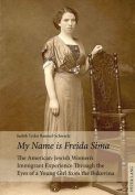 """My Name is Freida Sima"""