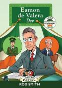 Eamon de Valera: Dev (Heroes)